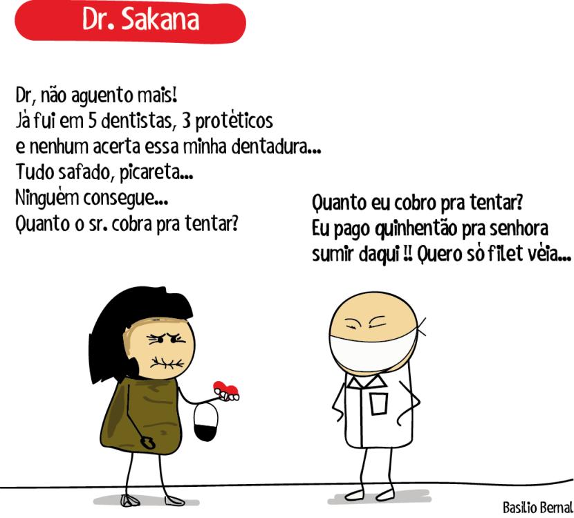 Dr. Sakana – Dentadura de Véia