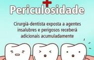 Dentista garante direito de receber adicionais de insalubridade e periculosidade acumuladamente